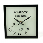 I'm Late Glass Clock