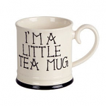 Fairmont & Main - I'm a Little Teapot - Tankard Mug Tea